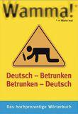 Wamma! Deutsch - Betrunken/Betrunken - Deutsch