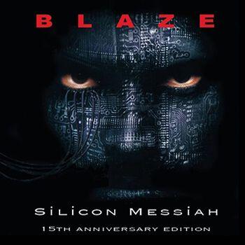 Silicon Messiah (15th anniversary edition)