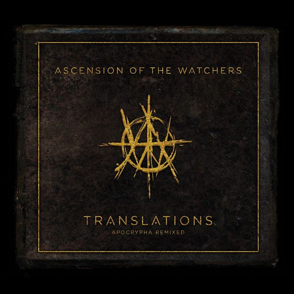 Image of Ascension Of The Watchers Translations - Apocrypha remixed 2-CD Standard