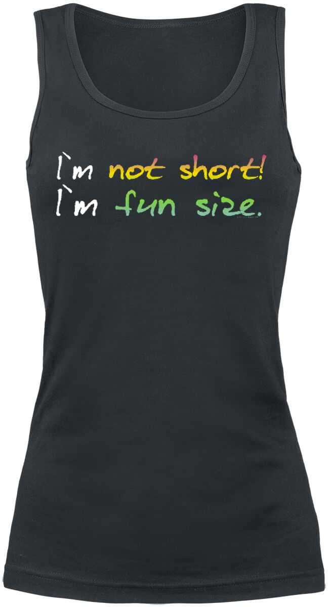 Image of I´m Not Short! I´m Fun Size. Top donna nero