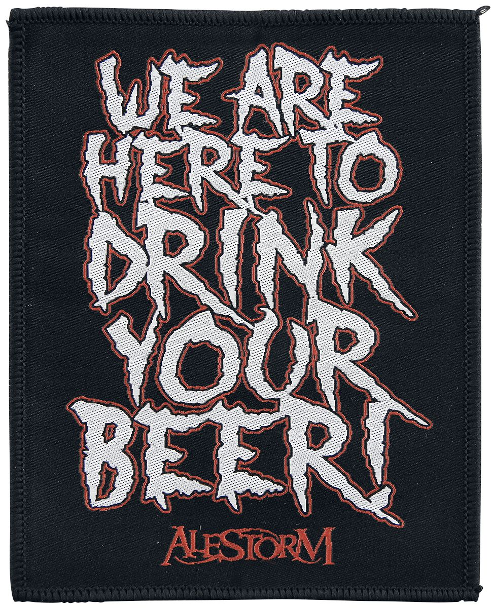 Alestorm  We Are Here To Drink Your Beer!  Patch  multicolor