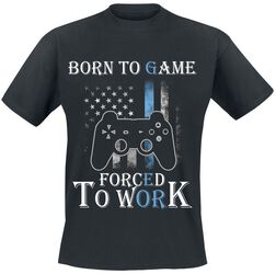 Born to game - Forced to work