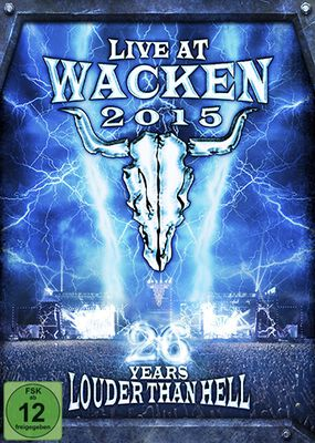 Live At Wacken 2015  - 25 Years louder than hell