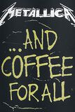 ... And Coffee For All