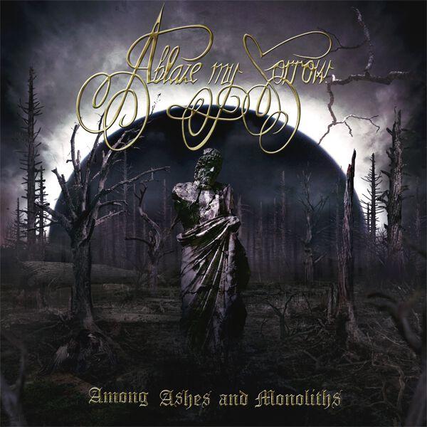 Image of Ablaze My Sorrow Among ahses and monoliths CD Standard