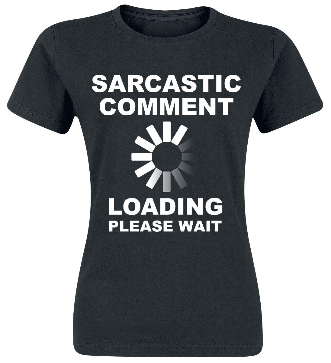 Sarcastic Comment   T-Shirt  schwarz