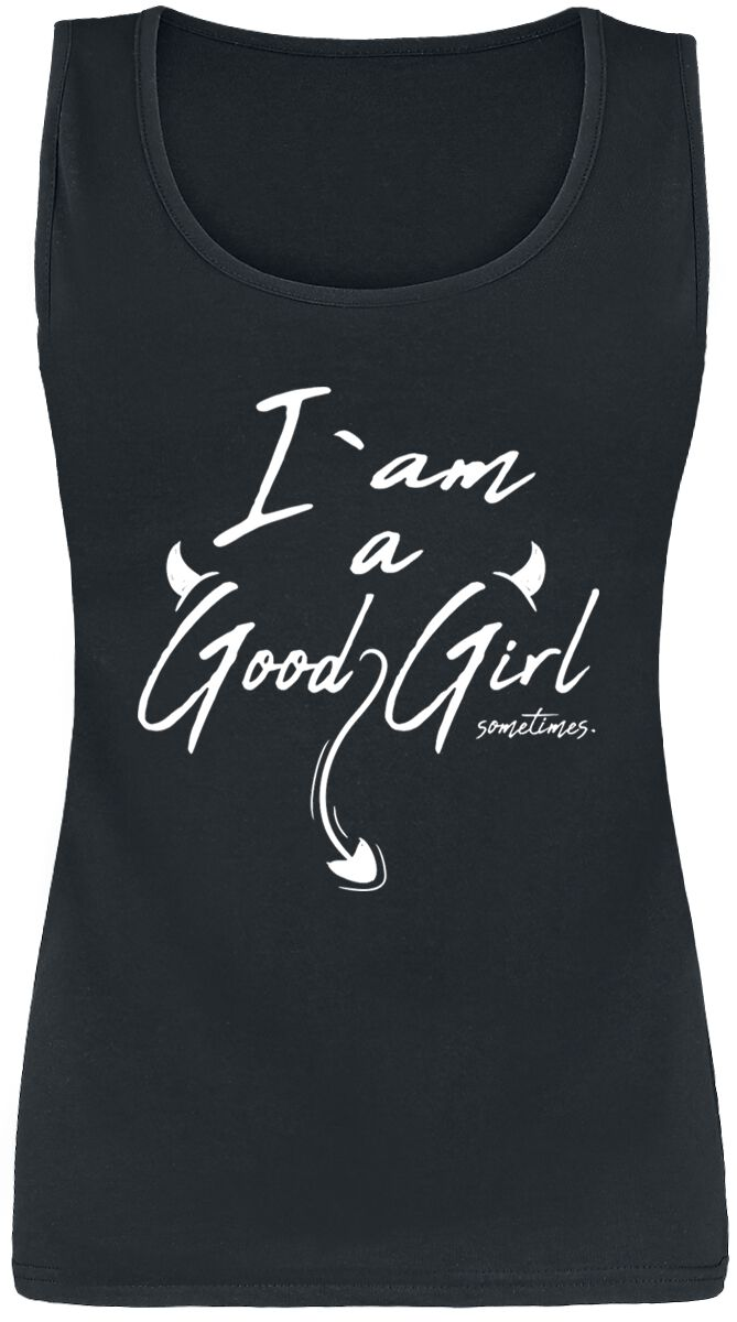 I Am A Good Girl ... Sometimes powered by EMP