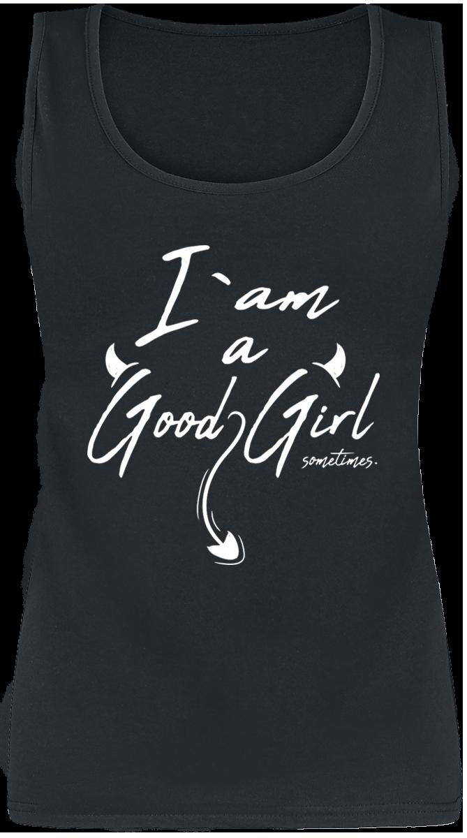 I Am A Good Girl ... Sometimes -  - Girls Top - black image