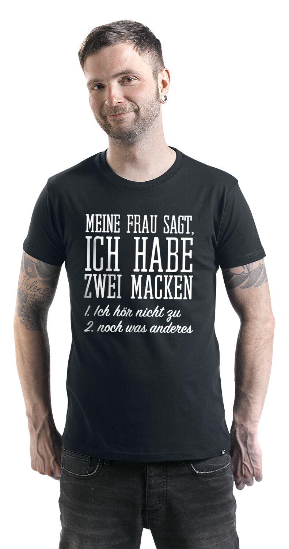 Meine Frau sagt, ich habe zwei Macken  T-Shirt | EMP