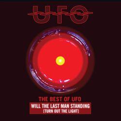 The best of UFO: Will the last man standing (Turn out the light)