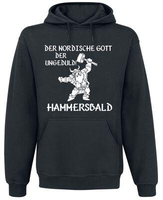 Der nordische Gott der Ungeduld! Hammersbald