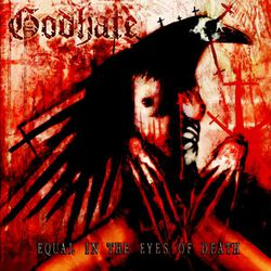 Godhate Equal in the eyes of death