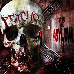 Psycho From the asylum