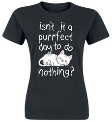 Isn't It A Purrfect Day To Do Nothing?