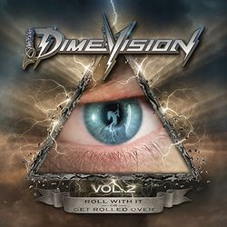 Dimevision Vol.2: Roll with it or get rolled over
