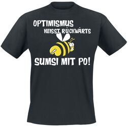 Optimismus heisst rückwärts Sumsi mit Po!