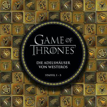 Die Adelshäuser von Westeros: Staffel 1-5