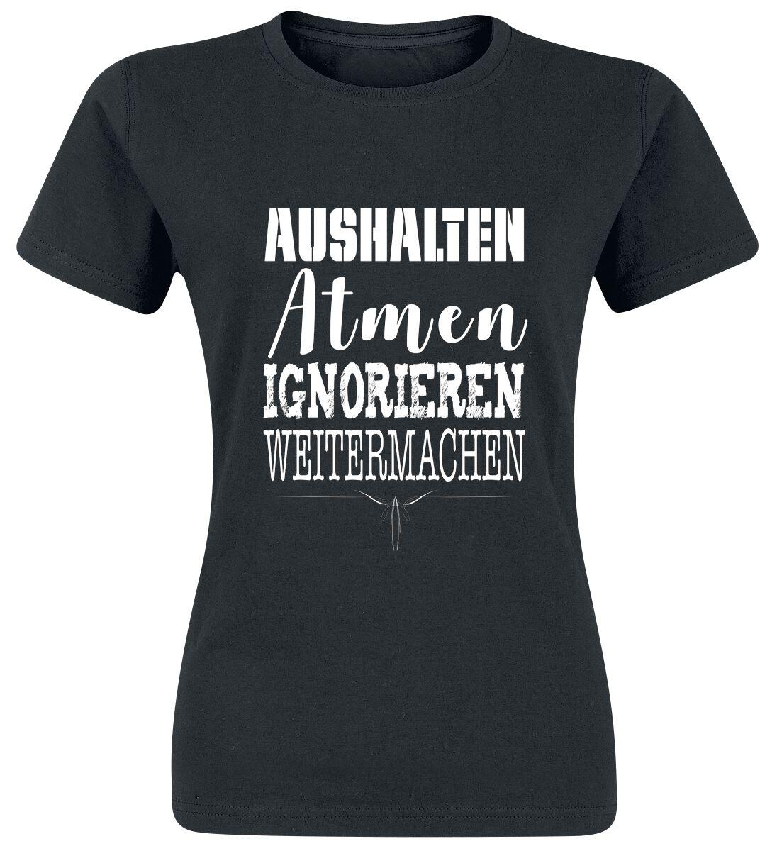 Image of Aushalten - Atmen - Ignorieren - Weitermachen Girl-Shirt schwarz