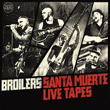 Broilers Santa Muerte live tapes 2-CD Standard