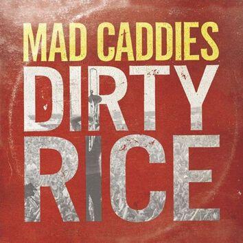 Mad Caddies Dirty rice CD Standard