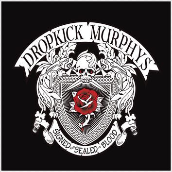 Dropkick Murphys Signed and sealed in blood CD ...