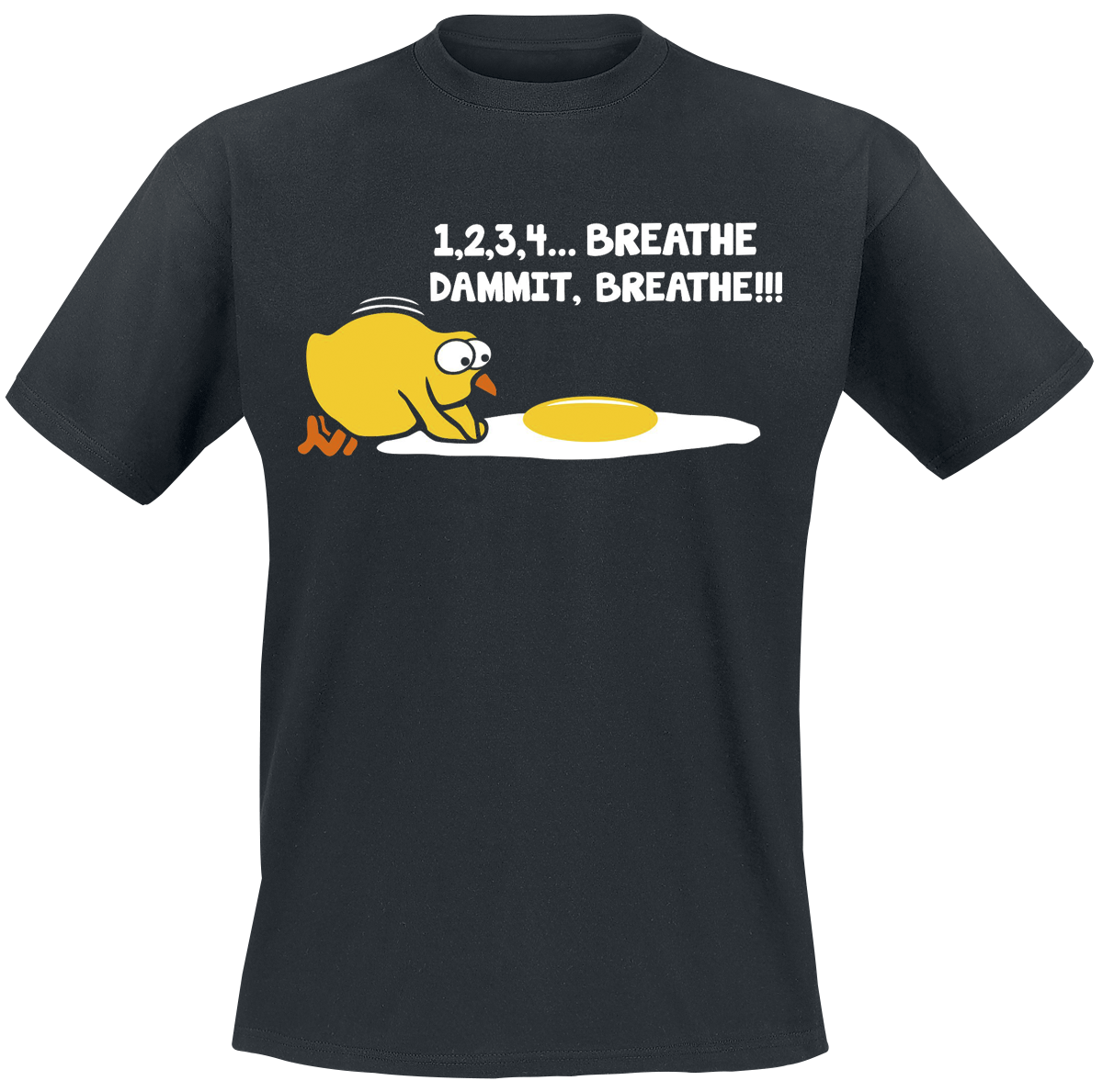 1,2,3,4... Breathe, Dammit, Breathe!!! - - T-Shirt - black