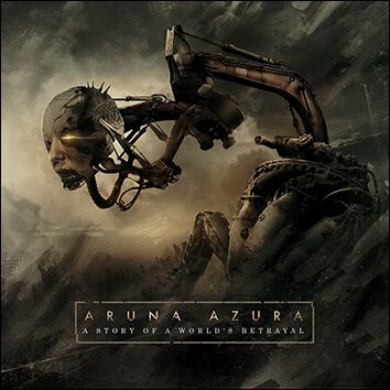 Aruna Azura A story of a world´s betrayal CD St...