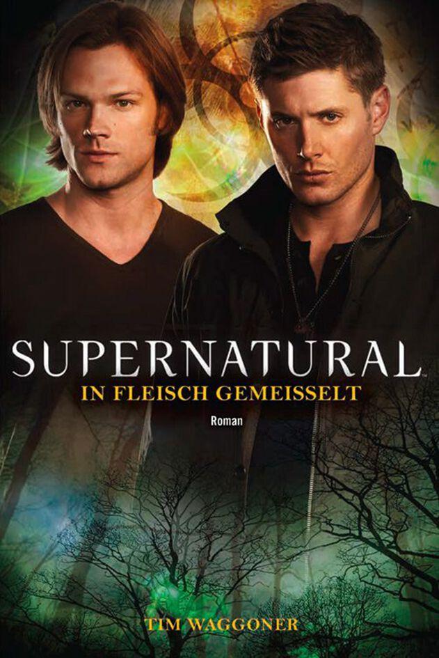 Supernatural In Fleisch gemeisselt Taschenbuch ...