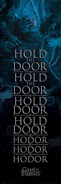 Image of   Game Of Thrones Hold the door Hodor Dørplakat multifarvet