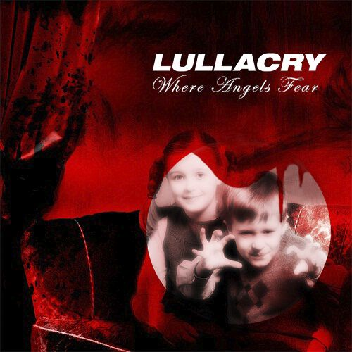 Image of   Lullacry Where angels fear CD standard