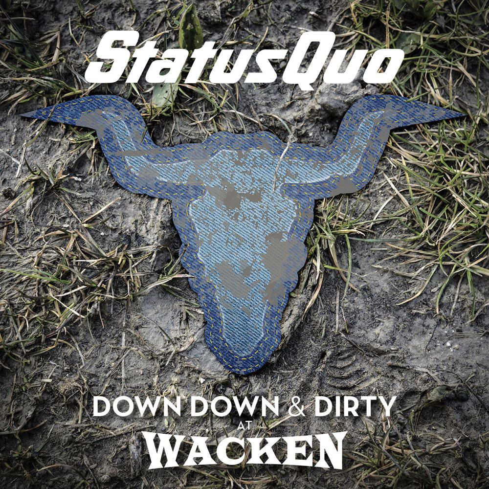 Status Quo Down down & Dirty at Wacken CD & DVD...