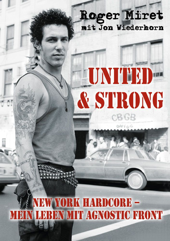 Agnostic Front Roger Miret - United & Strong Ta...