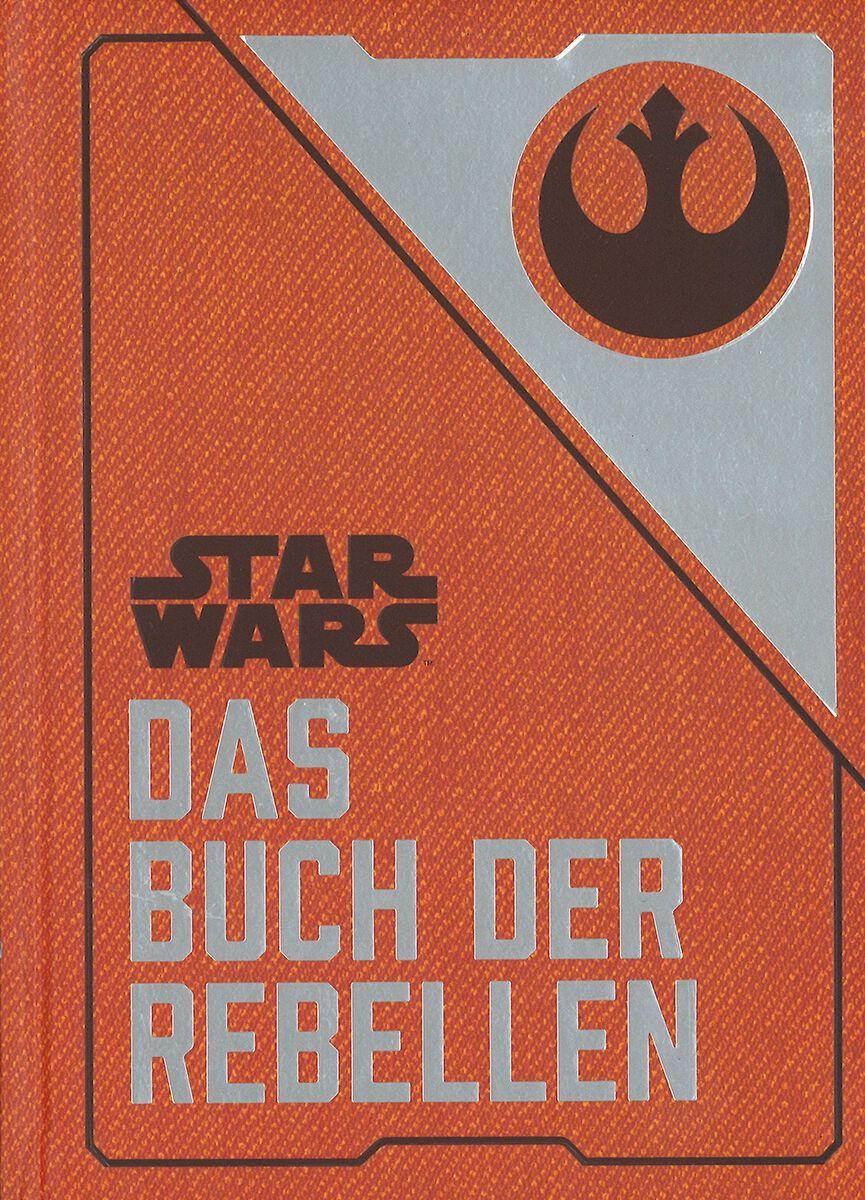 Star Wars Das Buch der Rebellen Gebundene Ausga...