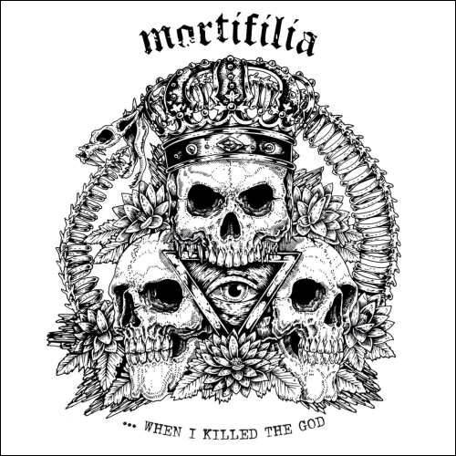 Image of   Mortifilia ... when I killed the god CD standard