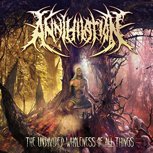 Image of   Annihilation The undivided wholeness of all things CD standard