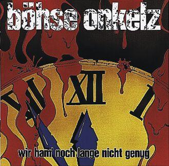 Image of   Böhse Onkelz Wir ham' noch lange nicht genug CD standard