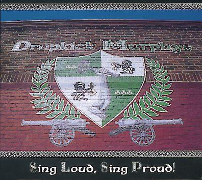 Image of   Dropkick Murphys Sing loud, sing proud CD standard