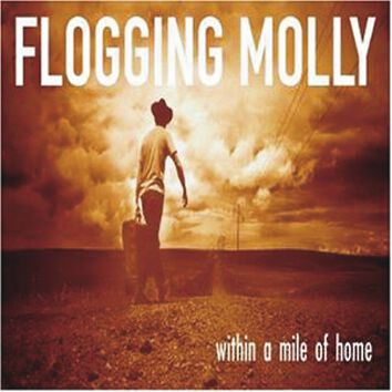 Flogging Molly Within a mile of home CD Standard