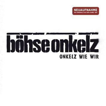 Image of   Böhse Onkelz Onkelz wie wir CD standard