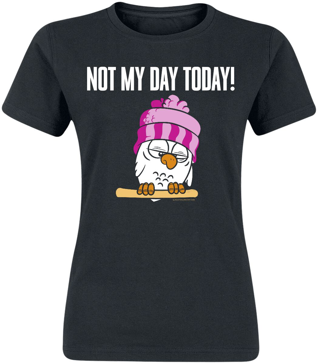 Not My Day Today T-Shirt schwarz B&C #150 (150)