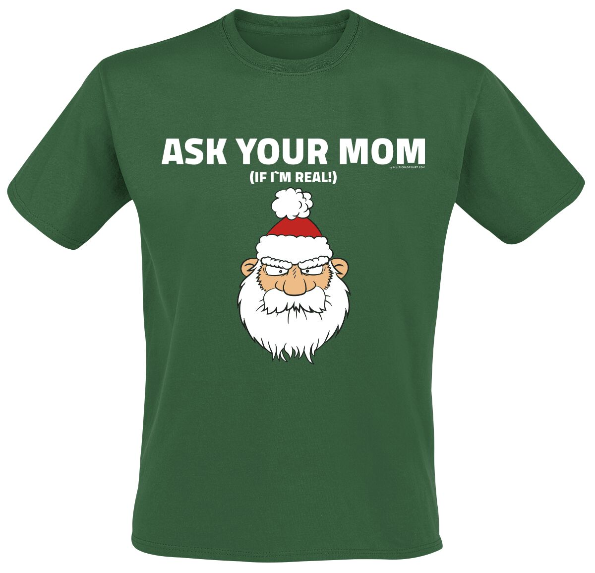 Image of Ask Your Mom T-Shirt dunkelgrün