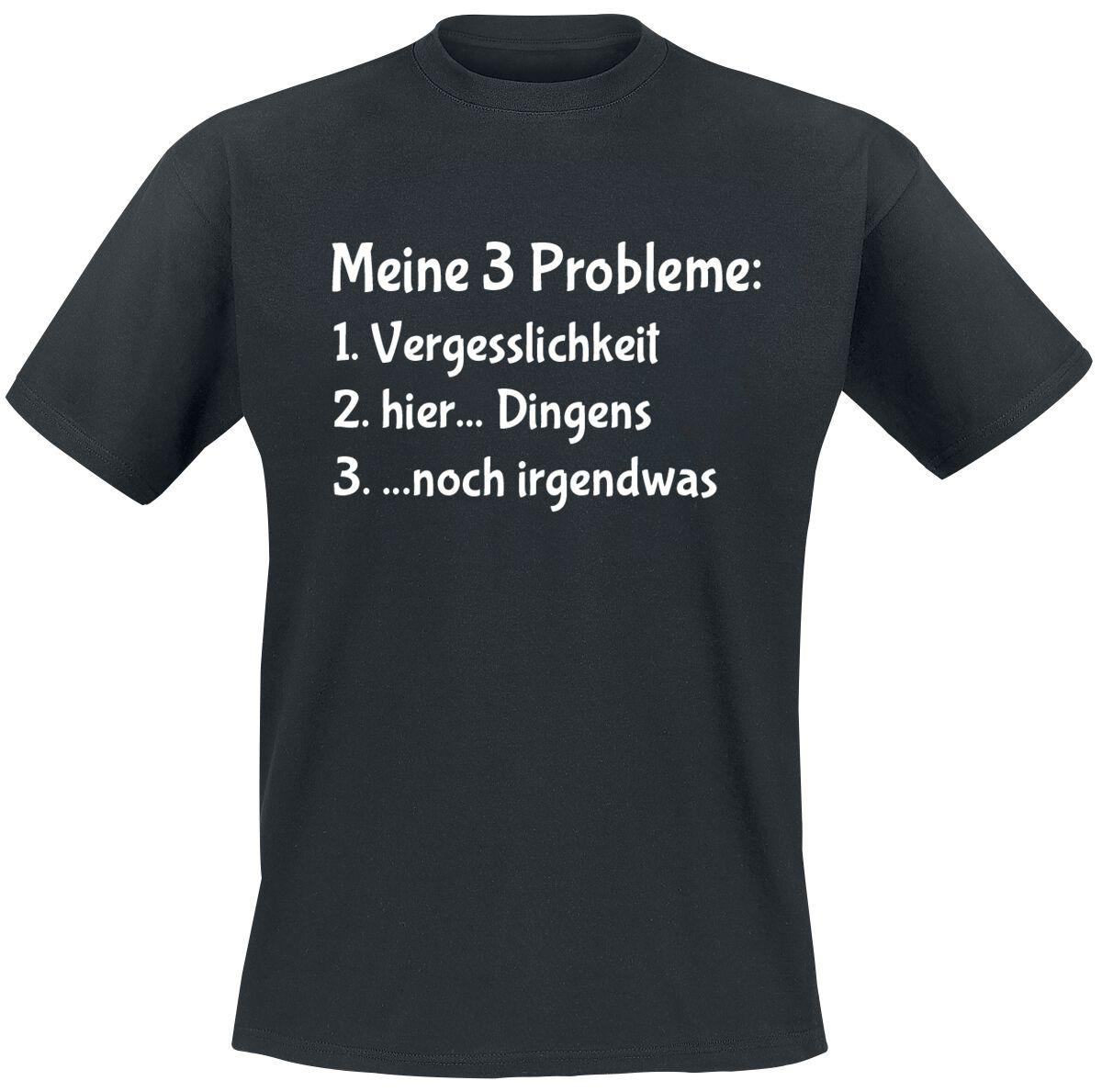 Meine 3 Probleme T-Shirt schwarz T2658