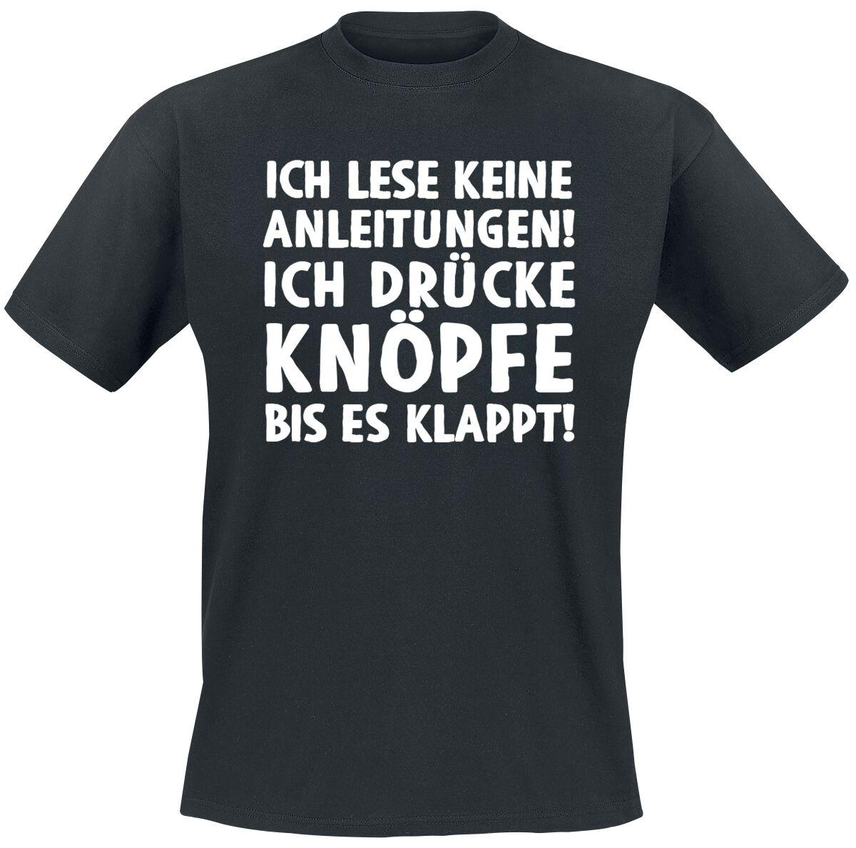 Ich lese keine Anleitungen! T-Shirt schwarz T2665