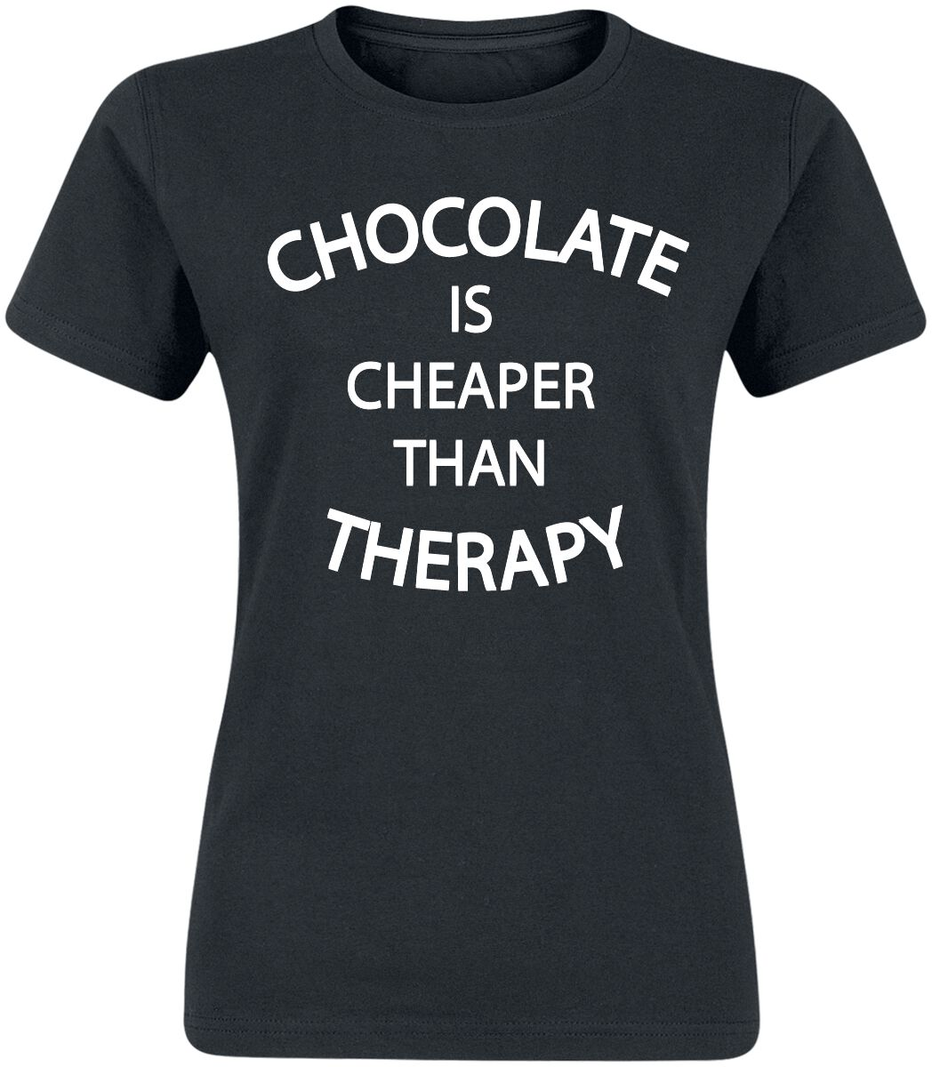 Chocolate Is Cheaper Than Therapy T-Shirt schwarz G2682