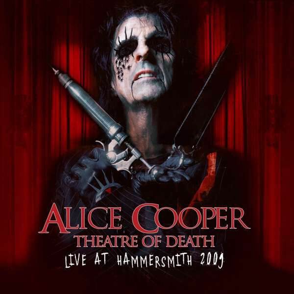 Alice Cooper Theatre of death - Live at Hammersmith 2009  CD  Standard