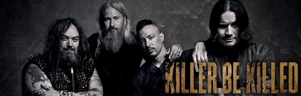 Killer Be Killed -Banner