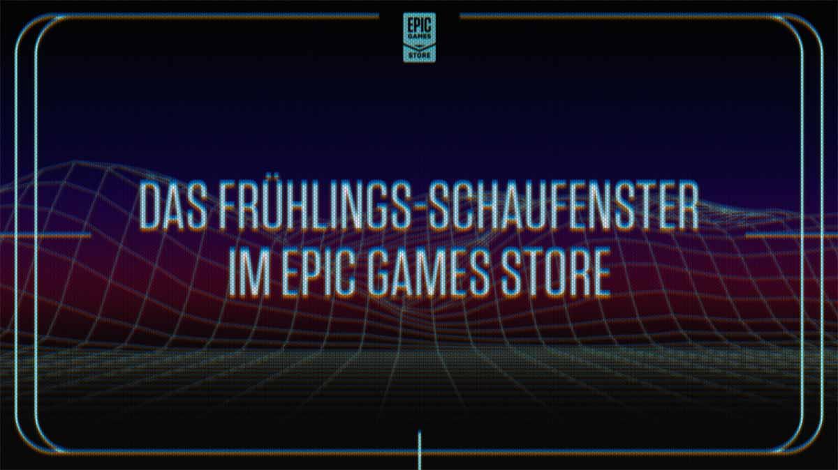 Das Epic Games Showcase findet Ihr im Beitrag.